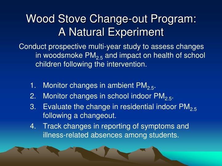 Wood Stove Change-out Program: