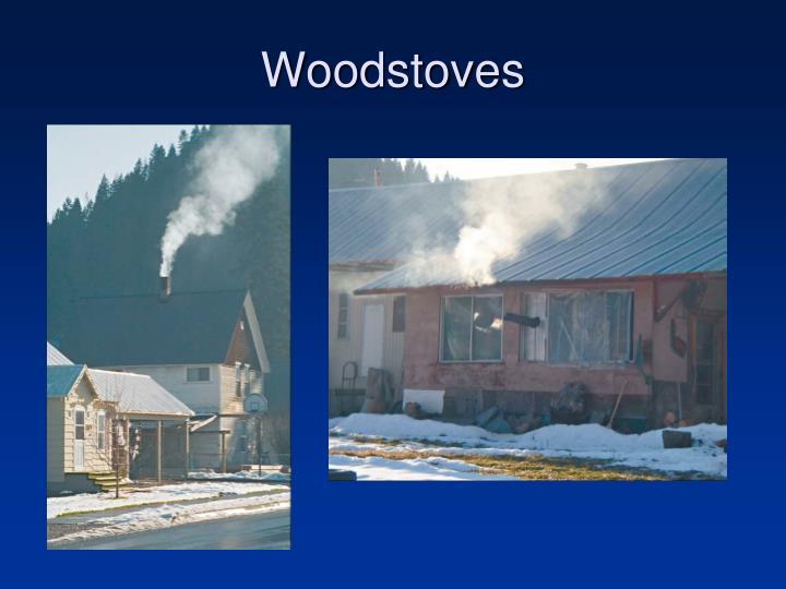 Woodstoves