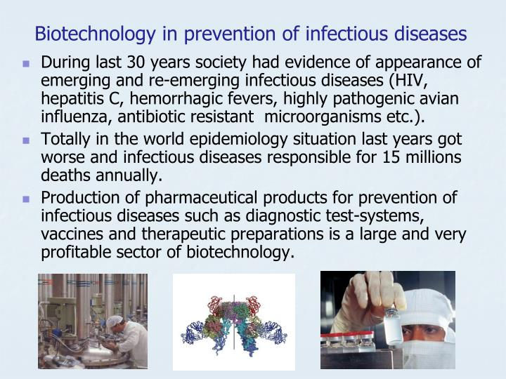 Biotechnology in prevention of infectious diseases