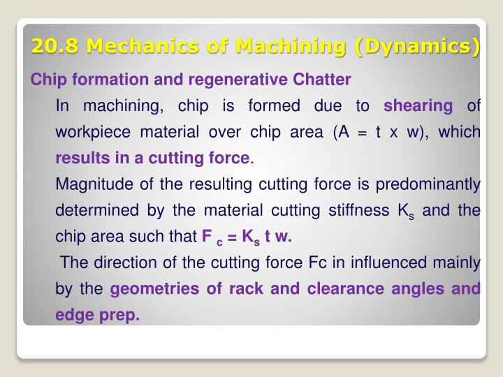Chip formation and regenerative Chatter