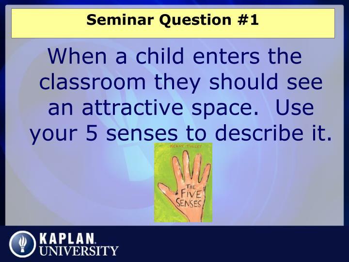 Seminar Question #1