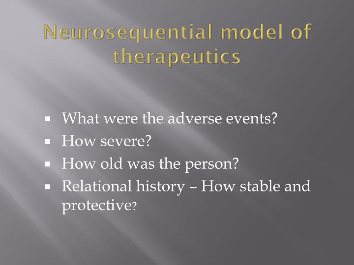 Neurosequential model of therapeutics