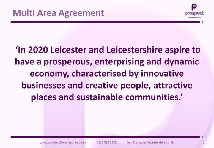 Multi Area Agreement