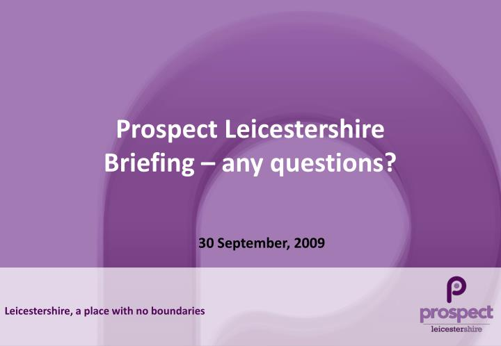 Prospect Leicestershire
