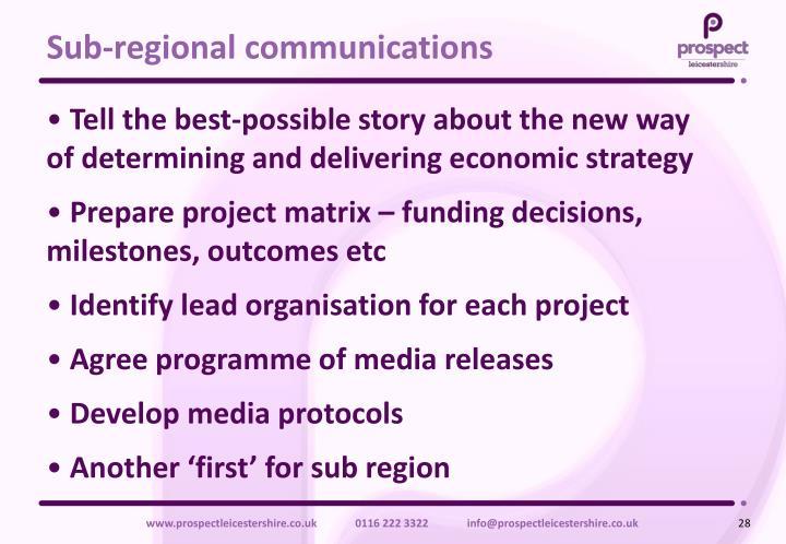 Sub-regional communications