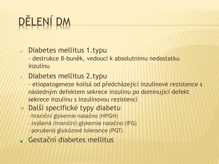 Diabetes mellitus 1.typu