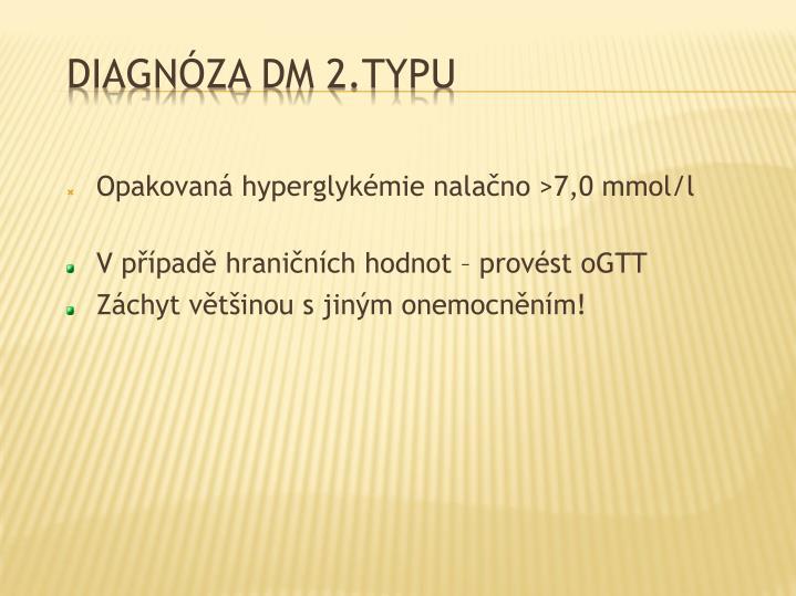 Opakovaná hyperglykémie nalačno