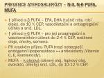 prevence ateroskler zy n 3 n 6 pufa mufa