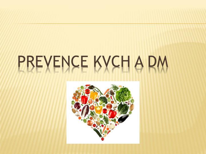 prevence kvch a dm