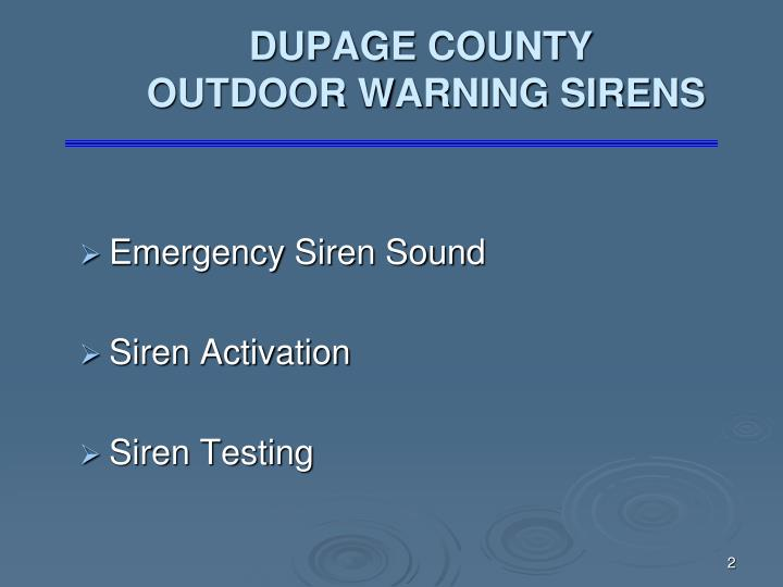 Dupage county outdoor warning sirens