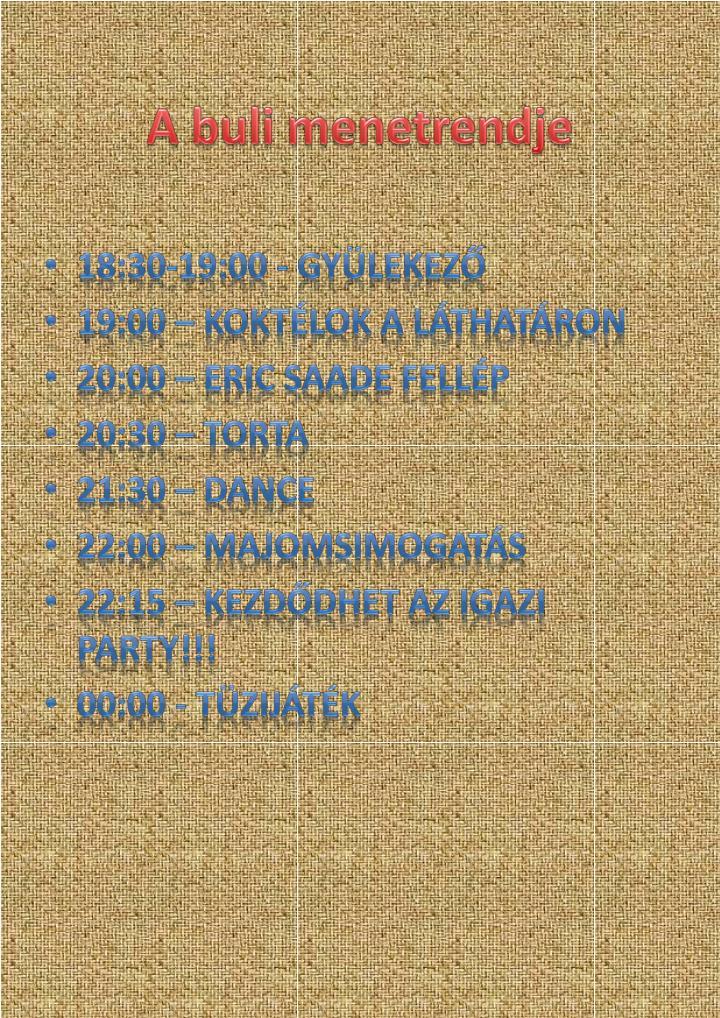 A buli menetrendje