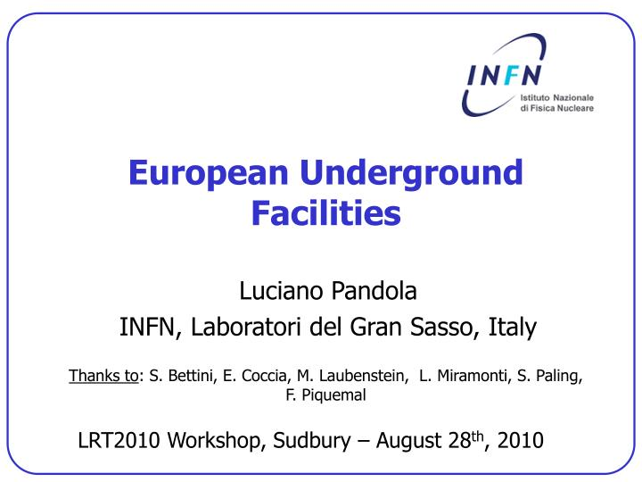 European underground facilities