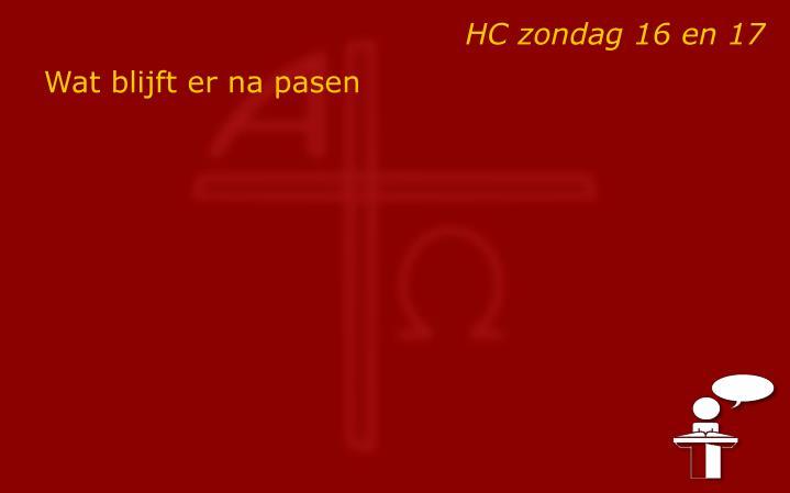 HC zondag 16 en 17