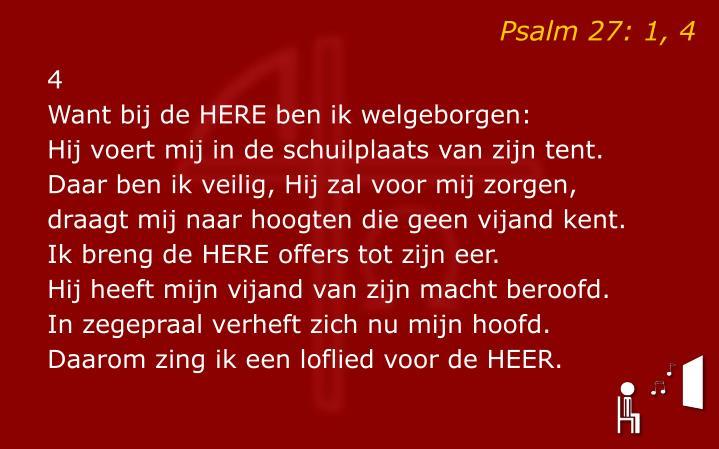 Psalm 27: 1, 4