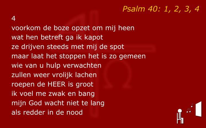Psalm 40: 1, 2, 3, 4
