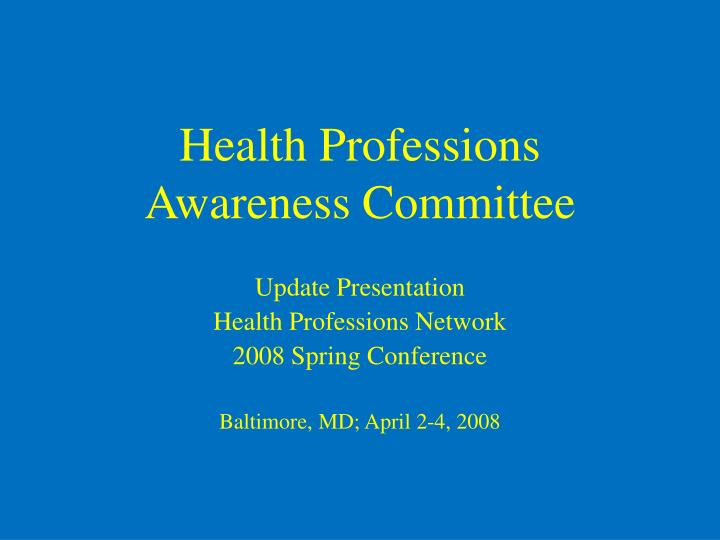 Health professions awareness committee