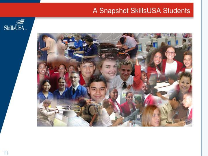 A Snapshot SkillsUSA Students