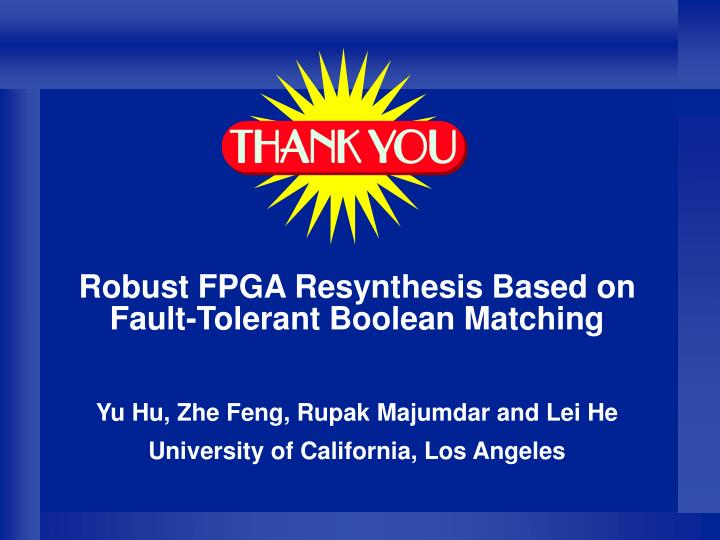 Robust FPGA Resynthesis Based on Fault-Tolerant Boolean Matching