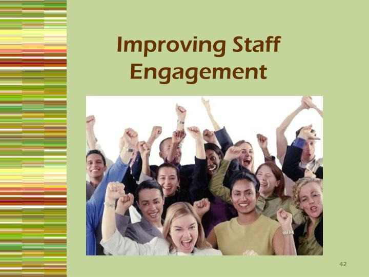 Improving Staff Engagement