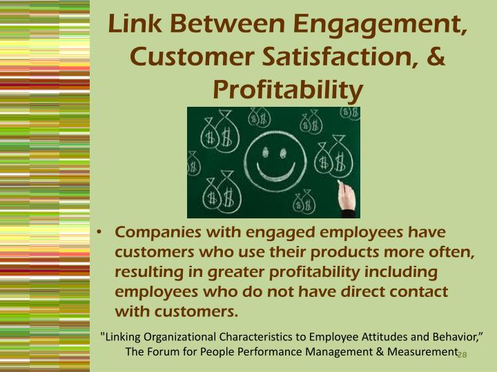 Link Between Engagement, Customer Satisfaction, & Profitability