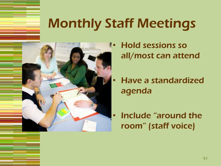 Monthly Staff Meetings