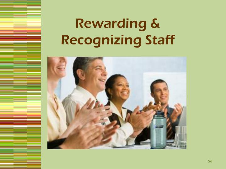 Rewarding & Recognizing Staff