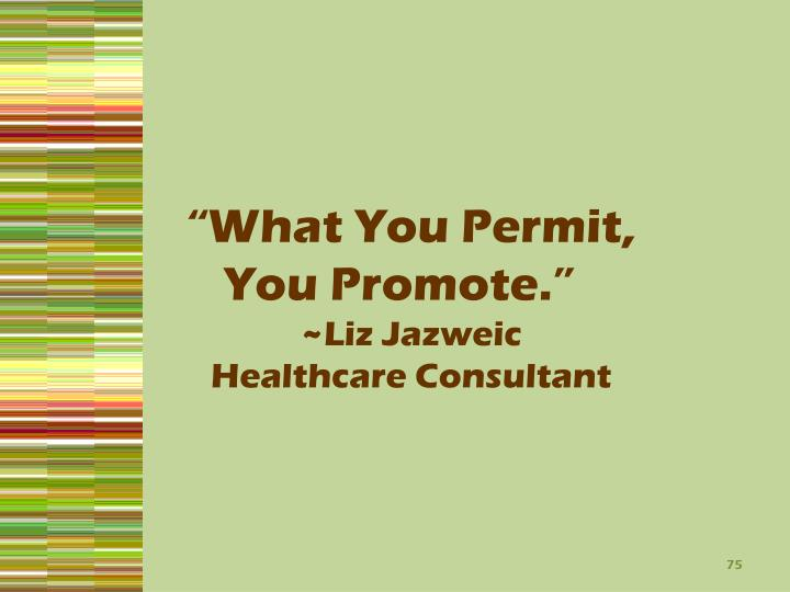 """What You Permit,"