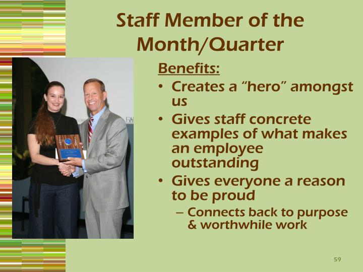 Staff Member of the Month/Quarter