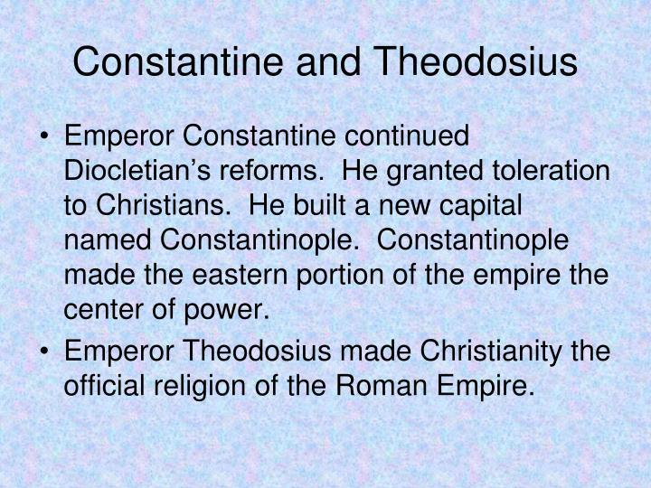 Constantine and Theodosius