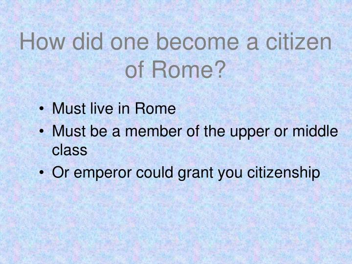 How did one become a citizen of Rome?