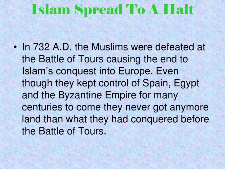 Islam Spread To A Halt