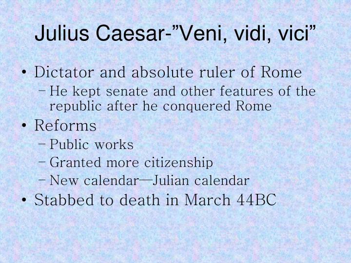 """Julius Caesar-""""Veni, vidi, vici"""""""