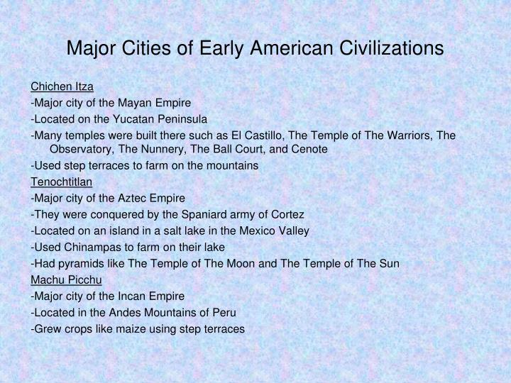 Major Cities of Early American Civilizations