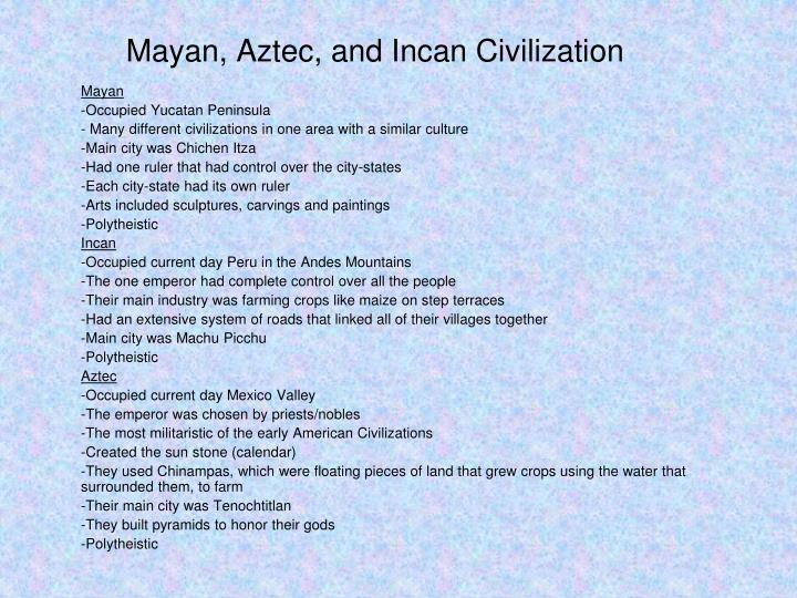 Mayan, Aztec, and Incan Civilization