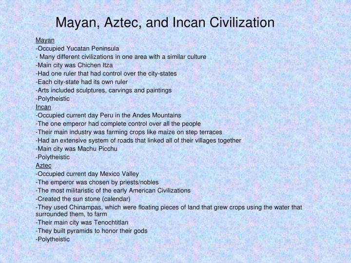 Mayan, Aztec, and Incan Civilization