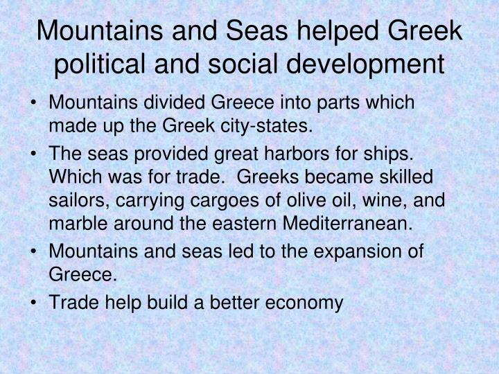Mountains and Seas helped Greek political and social development