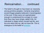 reincarnation continued