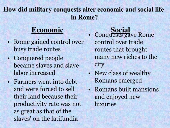 Rome gained control over busy trade routes
