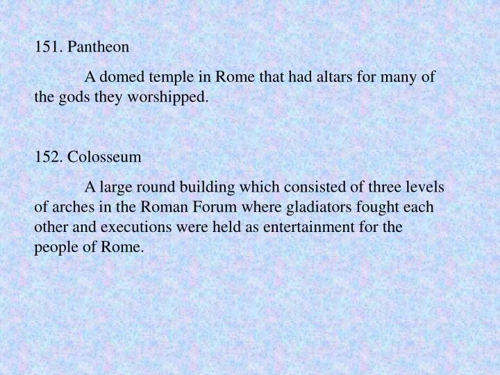 151. Pantheon