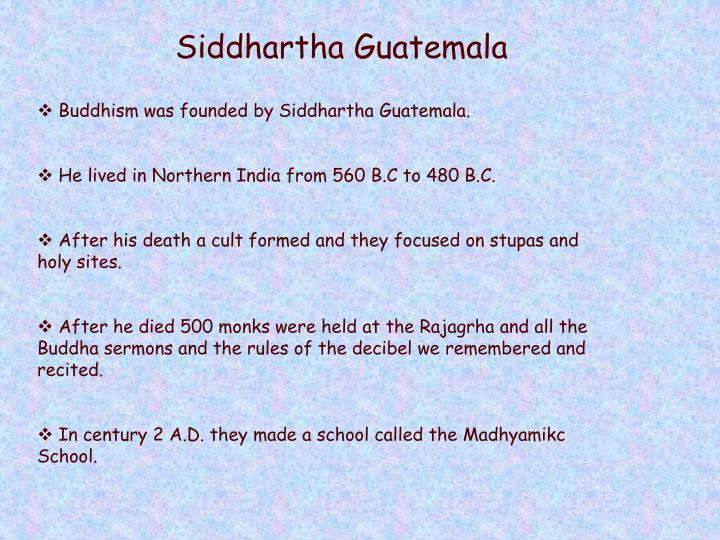 Siddhartha Guatemala