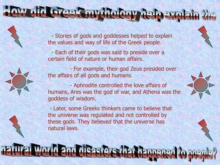 How did Greek mythology help explain the