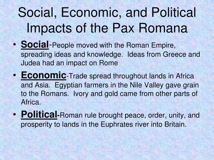 Social, Economic, and Political Impacts of the Pax Romana