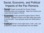 social economic and political impacts of the pax romana