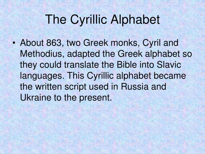 The Cyrillic Alphabet