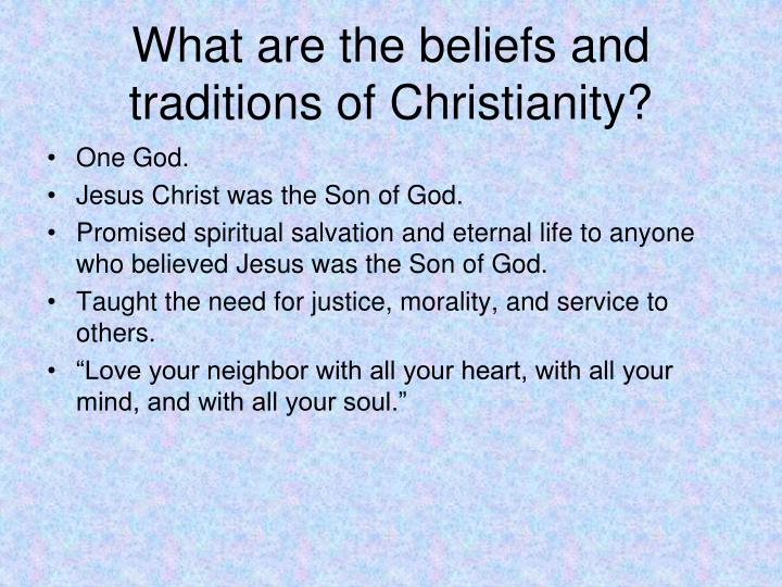 What are the beliefs and traditions of Christianity?