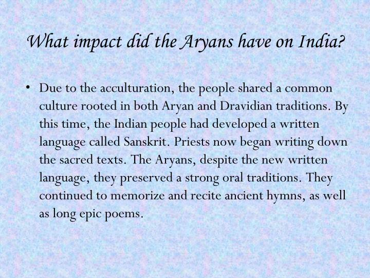 What impact did the Aryans have on India?