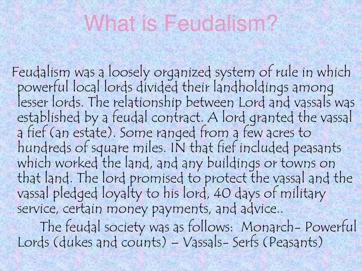 What is Feudalism?