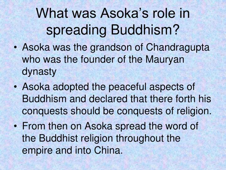 What was Asoka's role in spreading Buddhism?