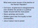 what were some causes of the decline of the roman republic