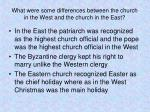 what were some differences between the church in the west and the church in the east